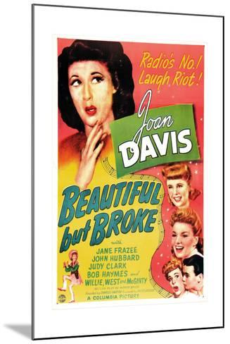Beautiful But Broke, Joan Davis, Judy Clark, Jane Frazee, 1944--Mounted Art Print