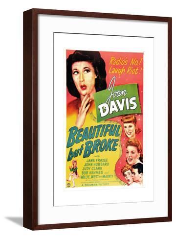 Beautiful But Broke, Joan Davis, Judy Clark, Jane Frazee, 1944--Framed Art Print