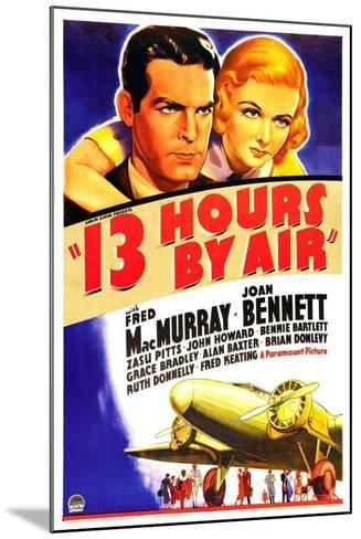 THIRTEEN HOURS BY AIR (aka 13 HOURS BY AIR)--Mounted Art Print