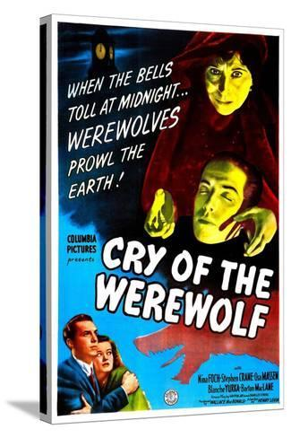 Cry of the Werewolf--Stretched Canvas Print