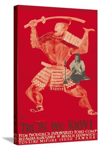 Throne of Blood (aka Tron we Krwi), Isuzu Yamada, Polish poster art, 1957--Stretched Canvas Print