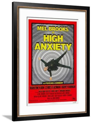High Anxiety, Mel Brooks, 1977--Framed Art Print