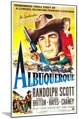 Albuquerque, Randolph Scott, Barbara Britton, 1948--Mounted Art Print