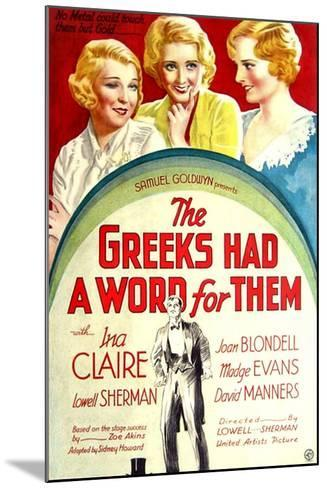 THE GREEKS HAD A WORD FOR THEM, from left: Ina Claire, Joan Blondell, Madge Evans, 1932--Mounted Art Print