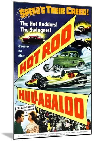 HOT ROD HULLABALOO--Mounted Art Print