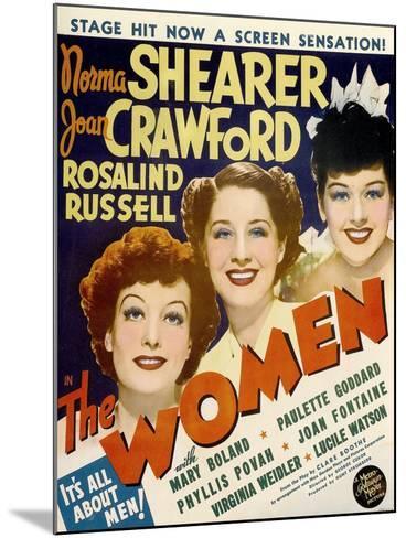 The Women, Joan Crawford, Norma Shearer, Rosalind Russell, 1939--Mounted Art Print