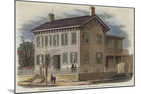 The Residence of Abraham Lincoln--Mounted Giclee Print