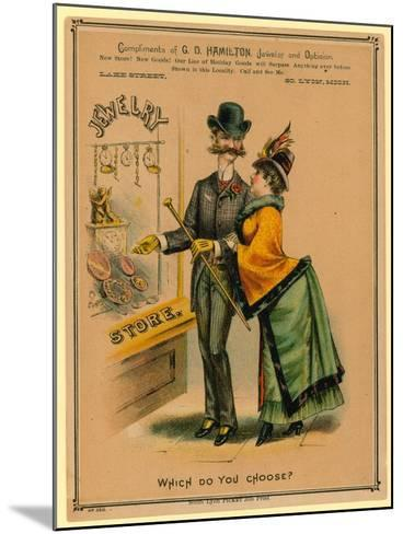 Which Do You Choose? Advertisement for Jewelry Store--Mounted Giclee Print