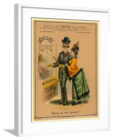 Which Do You Choose? Advertisement for Jewelry Store--Framed Art Print