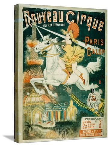 Nouveau Cirque, 1889--Stretched Canvas Print