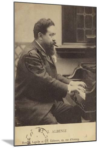 Isaac Albeniz, Spanish Pianist and Composer (1860-1909)--Mounted Photographic Print