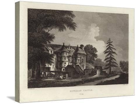 Rowallan Castle-John Claude Nattes-Stretched Canvas Print