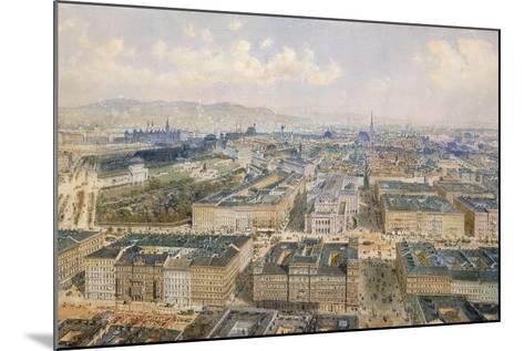 Panorama of Vienna, 1871-Rudolph von Alt-Mounted Giclee Print