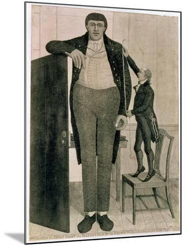 Mr O'Brien, the Irish Giant, the Tallest Man in the known World Being Near Nine Feet High, 1803-John Kay-Mounted Giclee Print