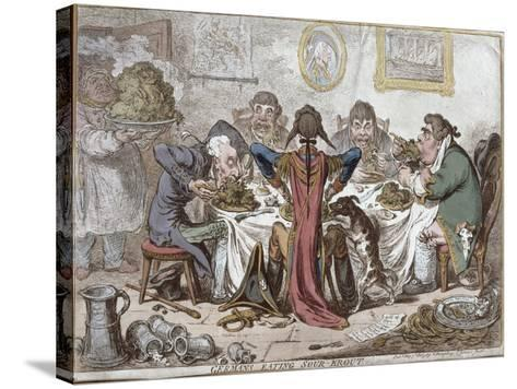 """Germans Eating Sour-Krout"", Pub. by Hannah Humphrey, 1803-James Gillray-Stretched Canvas Print"