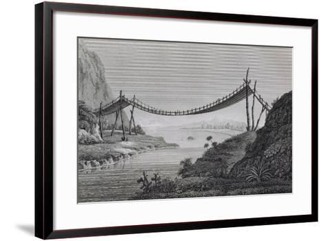 T.1603 Bridge of Ropes, Near Penipe, from Vol II of 'Researches Concerning the Institutions and…-Friedrich Alexander, Baron Von Humboldt-Framed Art Print