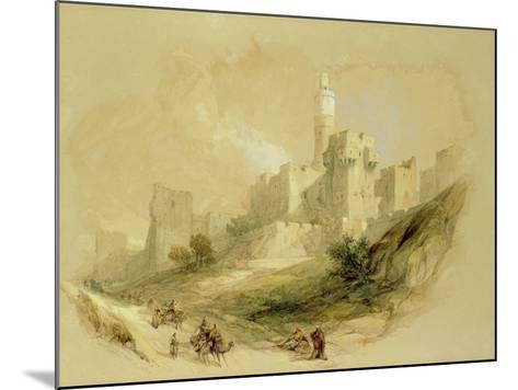 Jerusalem and the Tower of David-David Roberts-Mounted Giclee Print