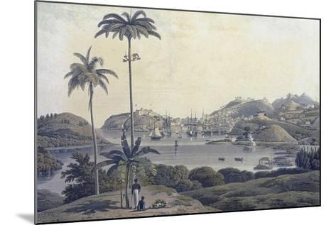 A View of the Town of St. George on the Island of Grenada, Taken from the Belmont Estate,…-Lieutenant-Colonel J. Wilson-Mounted Giclee Print