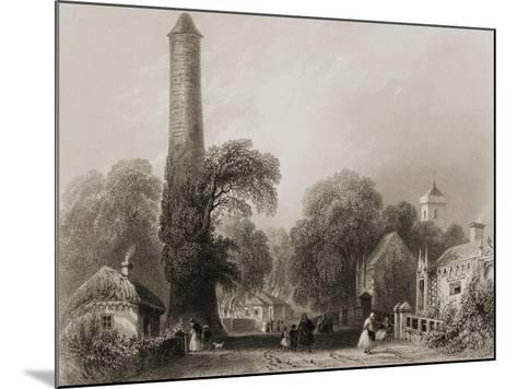 Clondalkin, County Dublin, Ireland, from 'scenery and Antiquities of Ireland' by George Virtue,…-William Henry Bartlett-Mounted Giclee Print