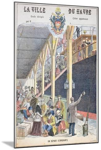 The Departure of Emigrants from Le Havre, Front Cover of a Schoolbook-G. Dascher-Mounted Giclee Print