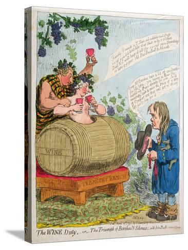 The Wine Duty, or the Triumph of Bacchus and Silenus with John Bull's Remonstrance, Published by…-James Gillray-Stretched Canvas Print