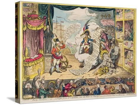 Pacific-Overtures, or a Flight from St. Clouds 'Over the Water to Charley' - a New Dramatic Peace…-James Gillray-Stretched Canvas Print