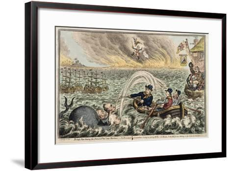 British Tars Towing the Danish Fleet into Harbour, or the Broadbottom Leviathan Trying to Swamp…-James Gillray-Framed Art Print