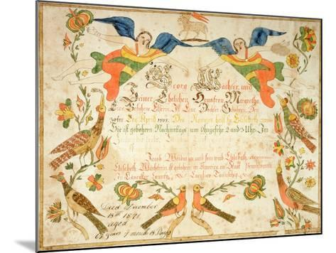 Fraktur for the Birth and Baptismal Certificate for Elizabeth Wachter (1808-71) 1808--Mounted Giclee Print