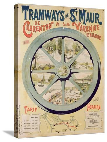 Poster Advertising the Tramways De St. Maur from Charenton to La Varenne-Saint-Hilaire, 1894--Stretched Canvas Print