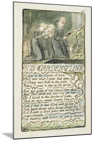 'The Garden of Love', Plate 45 from 'Songs of Innocence and of Experience', 1789-94-William Blake-Mounted Giclee Print