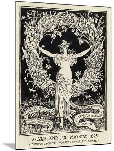 A Garland for May Day, 1895-Walter Crane-Mounted Giclee Print