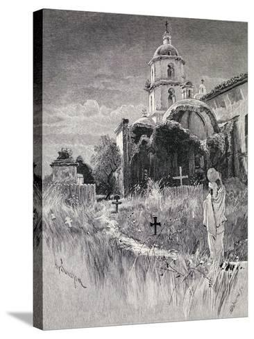 Graveyard and Mission, San Luis Rey De Francia, California, from 'The Century Illustrated Monthly…-Henry Sandham-Stretched Canvas Print