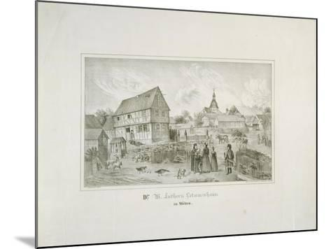 Martin Luther's Ancestral Home in Moehra, Printed by C. Rohlacher-C. Hertel-Mounted Giclee Print