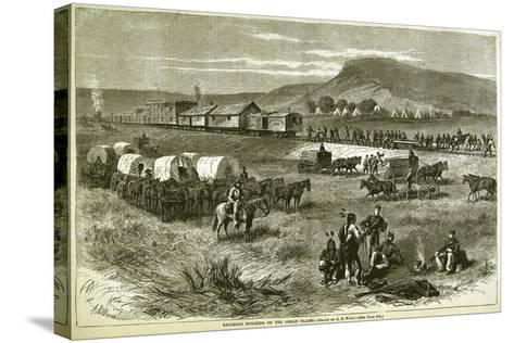 Railroad Building on the Great Plains, from 'Harper's Weekly', 17th July 1875-Alfred R^ Waud-Stretched Canvas Print