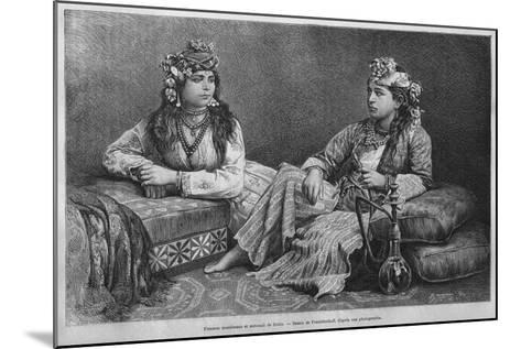 Muslim Women of Sidon, from 'La Syrie D'Aujourd'Hui. Voyages Dans La Phenicie, Le Liban Et La…--Mounted Giclee Print