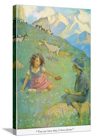 You Can Have That, I Have Plenty', Illustration from 'Heidi'-Jessie Willcox-Smith-Stretched Canvas Print