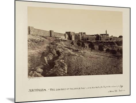 The Conduit of the Upper Pool and the West Wall of the City and the Entrance by the Joppa or…-James Graham-Mounted Photographic Print