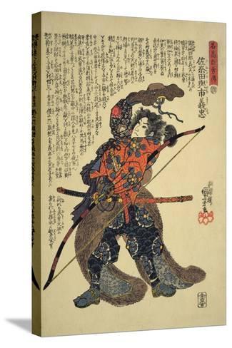 Sanada Yoichi Yoshitada, Dressed for the Hunt with a Bow in Hand-Kuniyoshi Utagawa-Stretched Canvas Print