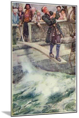 Walking the Plank', Illustration from 'The Master of Ballantrae' by Robert Louis Stevenson-Walter Stanley Paget-Mounted Giclee Print