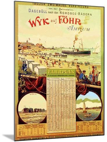 Wyk Auf Fohr', Poster Advertising the Wyk Steam Shipping Company, 1897-German School-Mounted Giclee Print