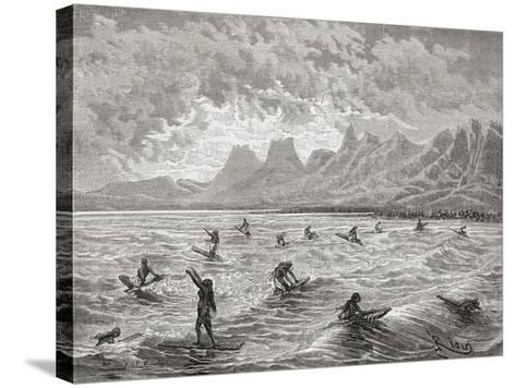 Hawaiians Surfing, Illustration from 'The World in the Hands', Engraved by Charles Barbant…-?douard Riou-Stretched Canvas Print