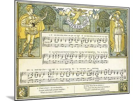 O Mistress Mine, Where are You Roving?', Song from 'twelfth Night', Act II, Scene III,…-Walter Crane-Mounted Giclee Print