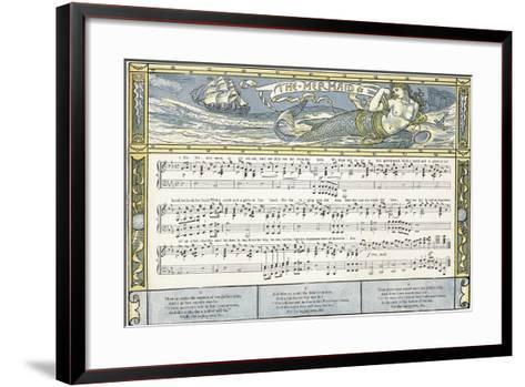 The Mermaid', Song Illustration from 'Pan-Pipes', a Book of Old Songs, Newly Arranged and with?-Walter Crane-Framed Art Print