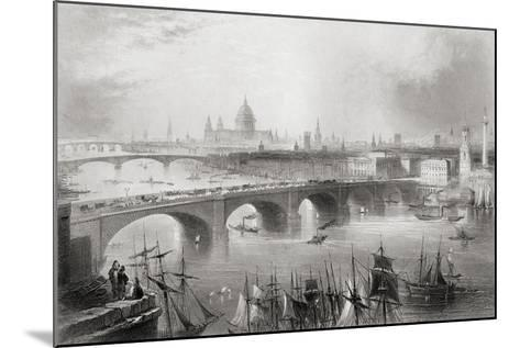 London, Southwark and Blackfriars Bridges over the River Thames, London, England, from…-William Henry Bartlett-Mounted Giclee Print