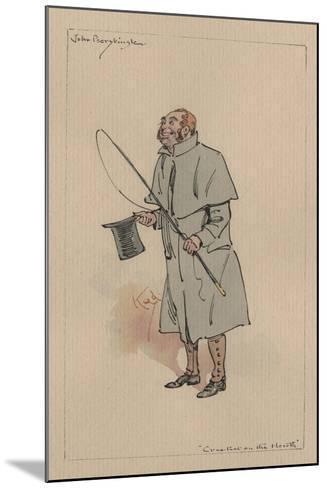 John Peerybingle - the Cricket on the Hearth, C.1920s-Joseph Clayton Clarke-Mounted Giclee Print