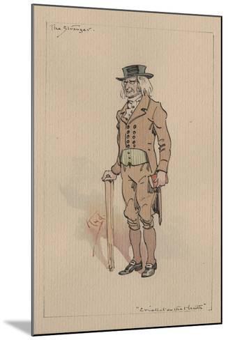 The Stranger, or Edward Plummer - the Cricket on the Hearth, C.1920s-Joseph Clayton Clarke-Mounted Giclee Print