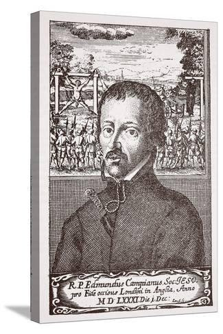 Edmund Campion--Stretched Canvas Print