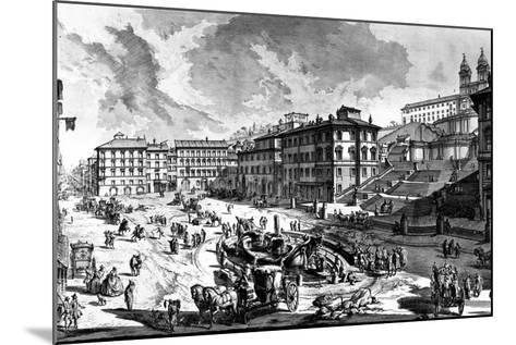 View of the Piazza Di Spagna, from the 'Views of Rome' Series, C.1760-Giovanni Battista Piranesi-Mounted Giclee Print