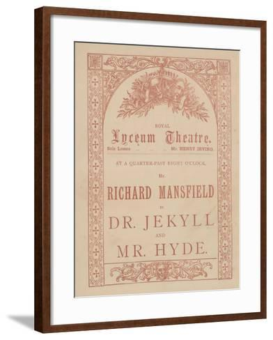 Advertising Card for the Lyceum Theatre, Dr Jekyll and Mr Hyde Starring Richard Mansfield--Framed Art Print