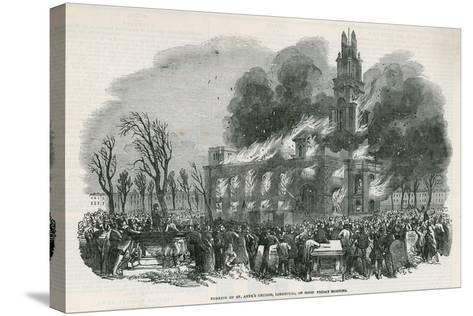 The Burning of St Anne's Church in Limehouse--Stretched Canvas Print